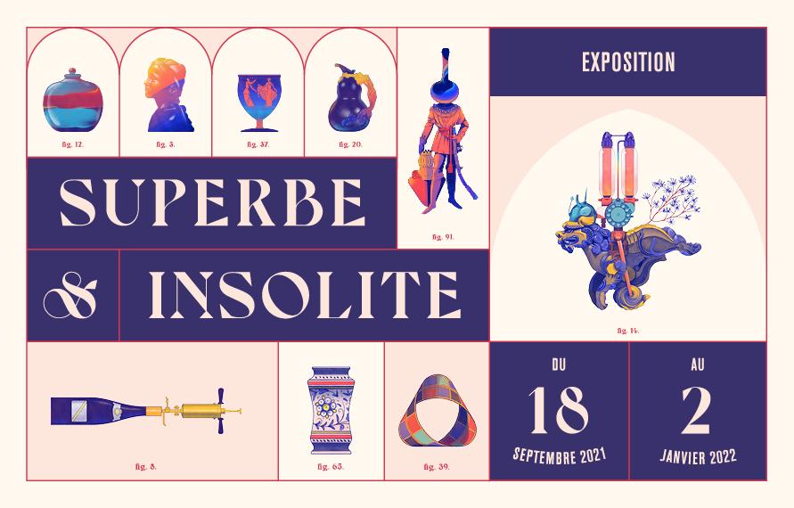 Exposition Superbe et insolite. Du 18 septembre 2021 au 2 janvier 2022
